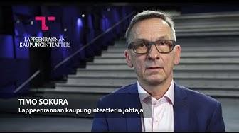 Lappeenrannan kaupunginteatteri - Timo Sokuralla on asiaa