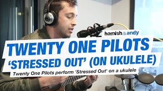 Gambar cover Twenty One Pilots - Stressed Out (Ukulele Version)