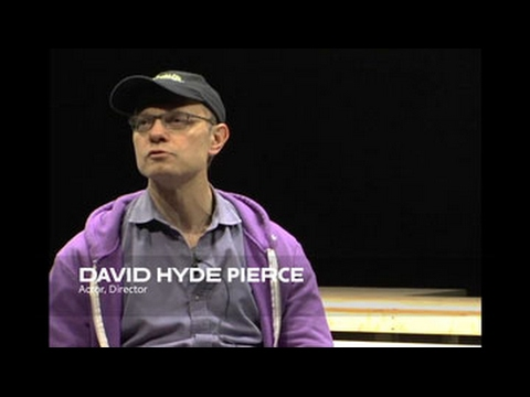 About the Work: David Hyde Pierce  School of Drama