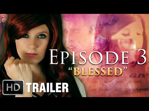 """BLESSED"" - The Enchanted Episode 3 Trailer  [Web Series/Supernatural/Fantasy/Teen]"