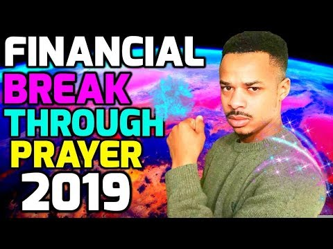 Repeat Prayer For Financial BREAKTHROUGH MIRACLE 2019
