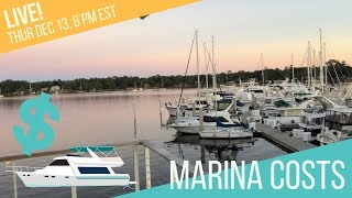 Marina Costs - Slip Fees, Liveboard, Monthly vs Nightly, Extras