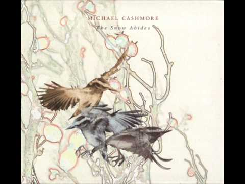 Michael Cashmore - Your Eyes Close