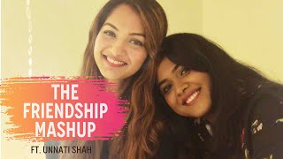 The Friendship Mashup|Trishita Ft. Unnati |TERA YAAR HU MAI,YAARON DOSTI,YE DOSTI, DOSTANA