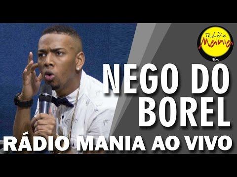 🔴 Radio Mania - Nego do Borel - Não Me Deixe Sozinho (La Bombonera Vérsion)