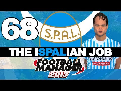 THE ISPALIAN JOB | PART 68 | FIGHTING FOR DORIAN | FOOTBALL MANAGER 2017