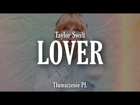Taylor Swift - Lover (Tłumaczenie PL)