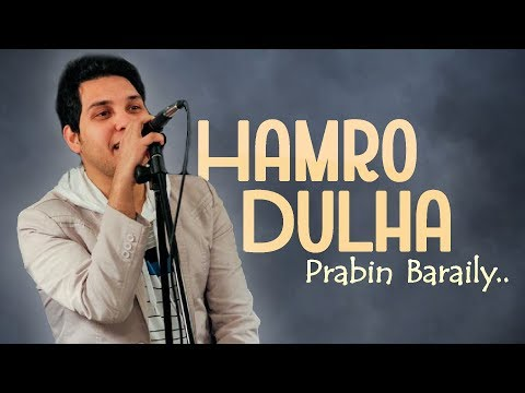 HAMRO DULHA || Official Lyrical | Nepali Christian Song || By Prabin Baraily
