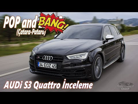 Audi S3 QUATTRO Pop and BANG Egzozlu (Çatara-Patara) İnceleme