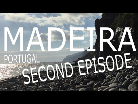 MADEIRA ADVENTURE - 2nd EPISODE (travel guide)