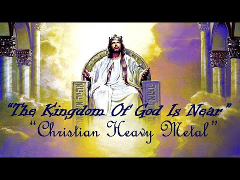 Category: New Christian Heavy Metal Rock Songs 2016 English with Lyrics: The Kingdom Of God Is Near