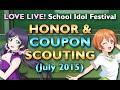 Honor Scouting (July 2015) - 4 10+1s, 2 Coupon Scouts // Love Live! SIF