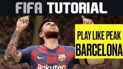 How to Play Like Peak Barcelona on FIFA 20