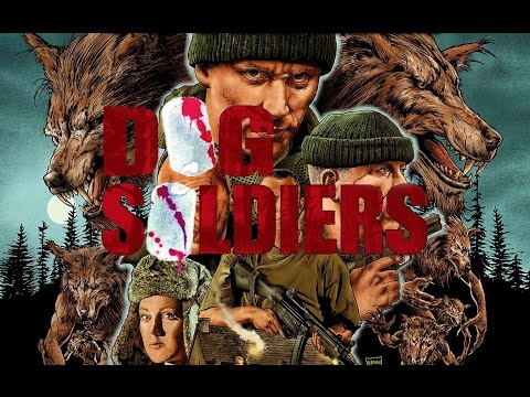 """Dog Soldiers"" [British Werewolf Splatter film review]"