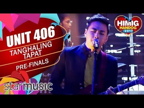 Unit 406 - Tanghaling Tapat | Himig Handog 2017 (Pre-Finals)