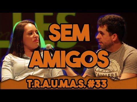 T.R.A.U.M.A.S. #36 - O ANIVERSÁRIO MAIS SOLITÁRIO DO MUNDO (Vinhedo, SP)
