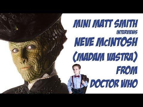 Neve McIntosh Interview with Mini Matt Smith (Madam Vastra, Doctor Who)