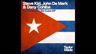 Steve Kid, John De Mark & Dany Cohiba - Sentimientos De Cuba (Lui Maldonado Remix)