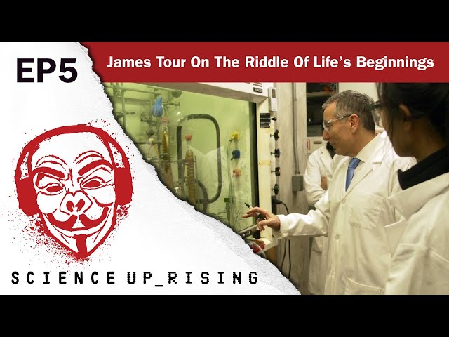 James Tour On The Riddle Of Life's Beginnings (Science Uprising EP5)