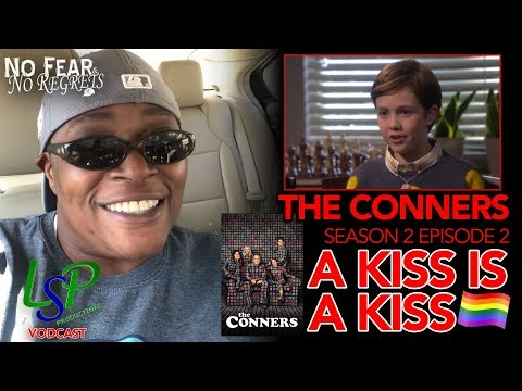 (RECAP/REACTION) The Conners | A Kiss is A KISS (S 2 E 2) | LSP PRODUCTIONS from YouTube · Duration:  6 minutes 53 seconds