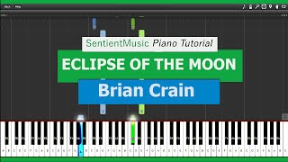 "Brian Crain - ""Piano Lessons"" ECLIPSE OF THE MOON - Piano Tutorial HD"