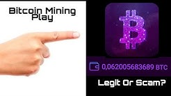 Bitcoin Mining Play Legit Or Scam? With Live Withdrawal