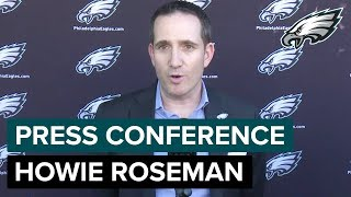 Howie Roseman 'We're Excited About What We've Done So Far'   Eagles Press Conference