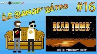 Dead Tomb (Temporel Inc.) - NES [Le Canap' Rétro #16]