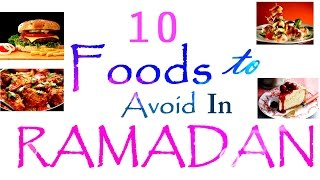 10 Types of Food To Avoid In RAMADAN|| DAWAH ISLAM Channel
