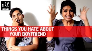 Things You Hate About Your Boyfriend   Funny Video   One in All