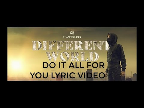 alan-walker--do-it-all-for-you-lyric-video