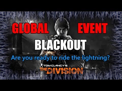 THE DIVISION | Global Event Blackout - Are you ready?