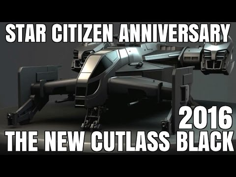 NEW CUTLASS BLACK 2016 - STAR CITIZEN ANNIVERSARY 2016