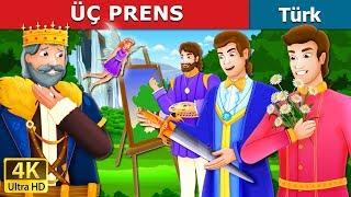 ÜÇ Prens | The Three Princes Story | Masal Dinle | Türkçe Peri Masallar