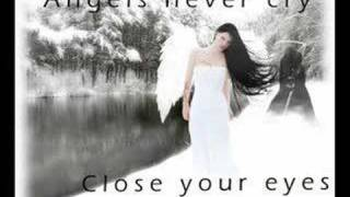 angels never cry close your eyes