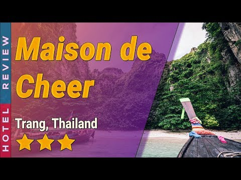 Maison de Cheer hotel review | Hotels in Trang | Thailand Hotels
