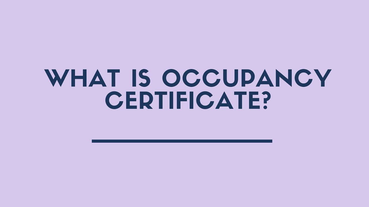 What is occupancy certificate youtube what is occupancy certificate xflitez Gallery