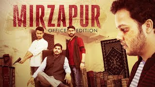 Mirzapur Office Edition | LopScoop