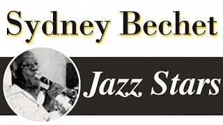 Sidney Bechet - Best Of Sidney Bechet: 16 Jazz Classics