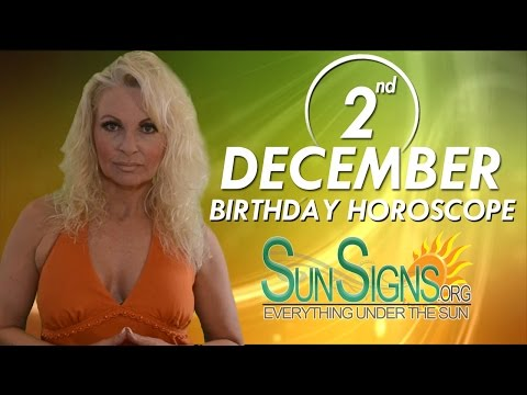 Birthday December 2nd Horoscope Personality Zodiac Sign Sagittarius Astrology