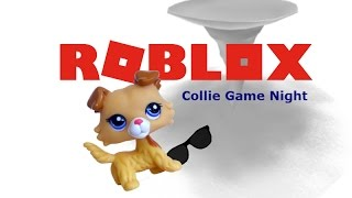 LPS: Collie Game Night #14 (Roblox)