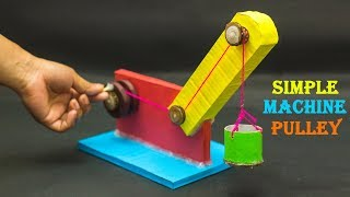 Science Fair Projects | Simple Machine Pulley