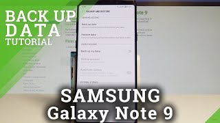 How to Enable Backup Up Data on SAMSUNG Galaxy Note 9 - Set Up Google Backup