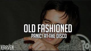 Panic! At The Disco: Old Fashioned (Lyrics + Sub español)