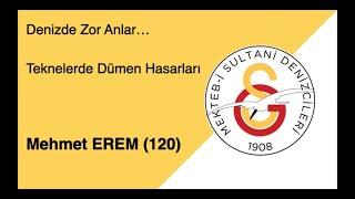 Mehmet Erem ( 120 ) Denizde Zor Anlar ... Teknelerde Dümen Hasarları  27.12.2020