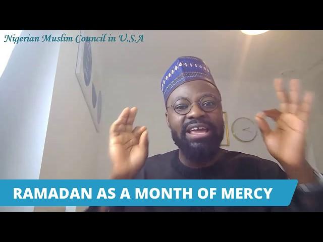 Ramadan as a Month of Mercy | Imam Taofeeq Tunji Salami