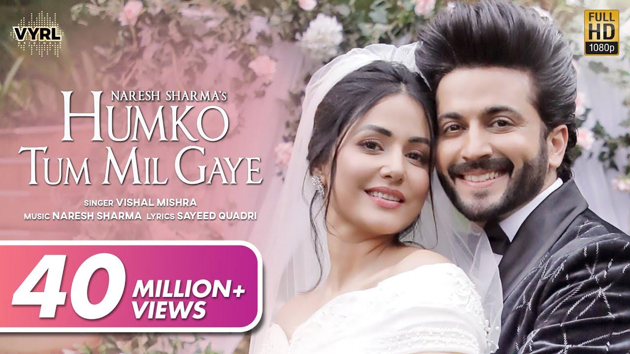 Download Humko Tum Mil Gaye (Video) - Naresh Sharma ft.Vishal Mishra   Hina Khan, Dheeraj Dhoopar   Sayeed Q