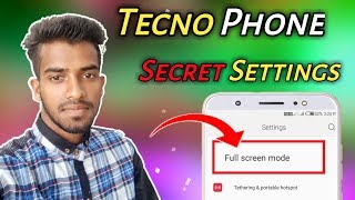 Tecno Phone Secret Settings Full Screen mode kya hai All Details By...