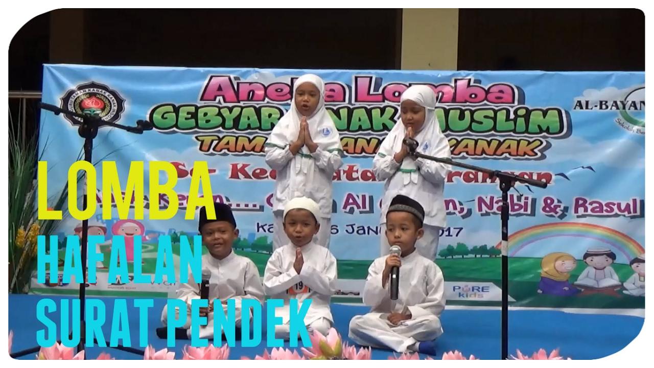 Lomba Hafalan Surat Pendek Gebyar Anak Muslim Tk Se Kecamatan Larangan