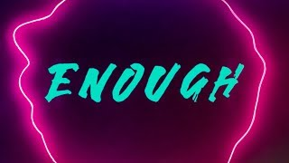 ReauBeau - Enough (Official Lyric Video)
